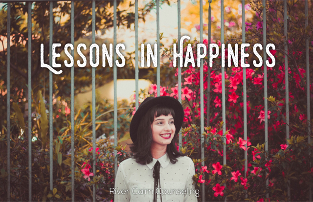 Lessons in Happiness